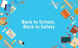 Back to School, Back to Safety